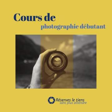 Cours de photographie pour débutant